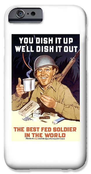 Ww1 iPhone Cases - You Dish It Up Well Dish It Out  iPhone Case by War Is Hell Store