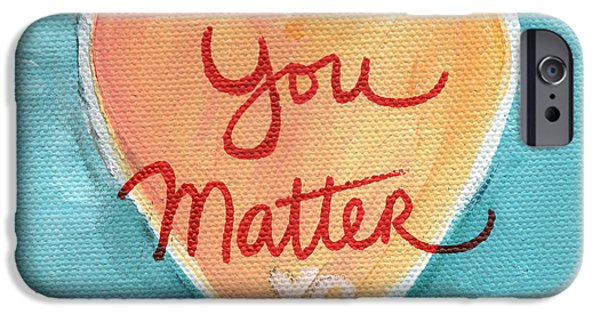 Pillow iPhone Cases - You Matter Love iPhone Case by Linda Woods
