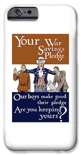 World War One iPhone Cases - Your War Savings Pledge iPhone Case by War Is Hell Store