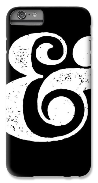 Ampersand Poster Black IPhone 6 Plus Case by Naxart Studio