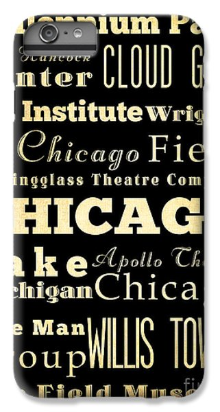 Attractions And Famous Places Of Chicago Illinois IPhone 6 Plus Case by Joy House Studio