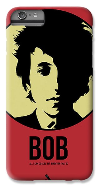 Bob Poster 1 IPhone 6 Plus Case by Naxart Studio