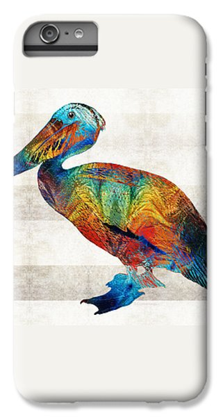 Colorful Pelican Art By Sharon Cummings IPhone 6 Plus Case by Sharon Cummings