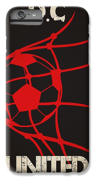 Dc United Goal IPhone 6 Plus Case by Joe Hamilton
