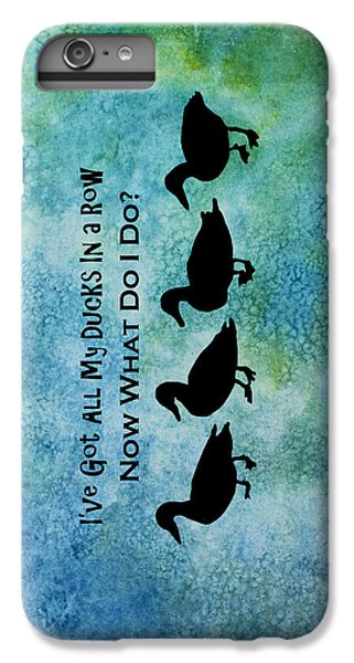 Ducks In A Row IPhone 6 Plus Case by Jenny Armitage