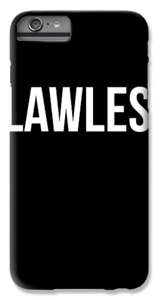 Flawless Poster IPhone 6 Plus Case by Naxart Studio
