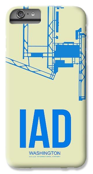Iad Washington Airport Poster 1 IPhone 6 Plus Case by Naxart Studio