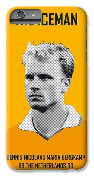 My Bergkamp Soccer Legend Poster IPhone 6 Plus Case by Chungkong Art