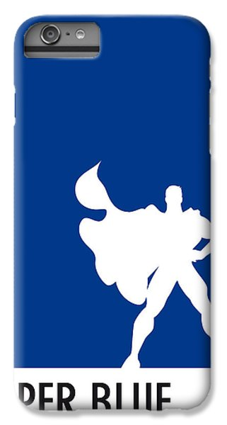 My Superhero 03 Super Blue Minimal Poster IPhone 6 Plus Case by Chungkong Art