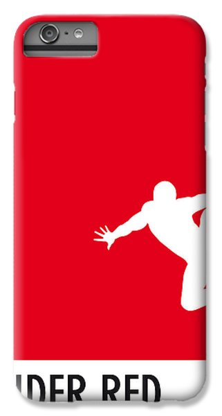 My Superhero 04 Spider Red Minimal Poster IPhone 6 Plus Case by Chungkong Art