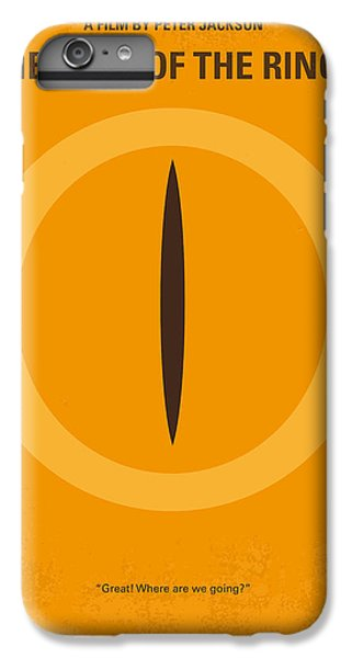 No039 My Lord Of The Rings Minimal Movie Poster IPhone 6 Plus Case by Chungkong Art