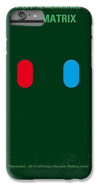 No117 My Matrix Minimal Movie Poster IPhone 6 Plus Case by Chungkong Art