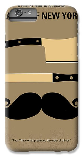 No195 My Gangs Of New York Minimal Movie Poster IPhone 6 Plus Case by Chungkong Art