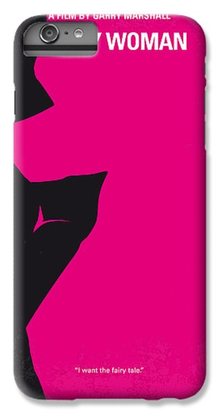 No307 My Pretty Woman Minimal Movie Poster IPhone 6 Plus Case by Chungkong Art