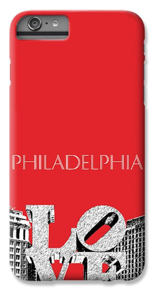 Philadelphia Skyline Love Park - Red IPhone 6 Plus Case by DB Artist