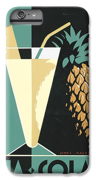 Pina Colada IPhone 6 Plus Case by Brian James