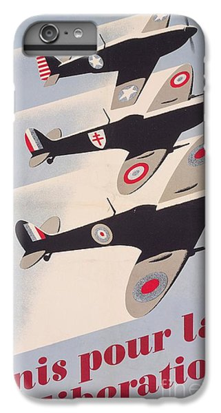 Propaganda Poster For Liberation From World War II IPhone 6 Plus Case by Anonymous