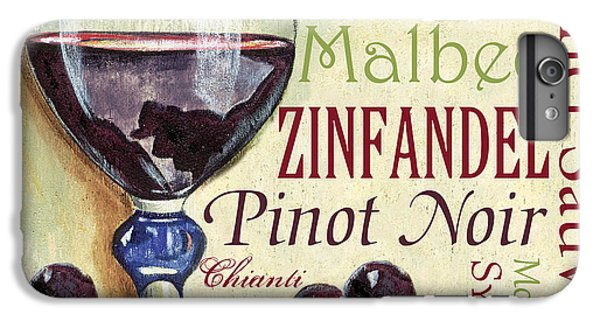 Red Wine Text IPhone 6 Plus Case by Debbie DeWitt