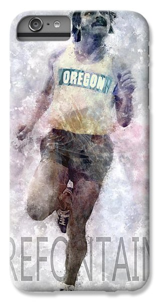 Running Legend Steve Prefontaine IPhone 6 Plus Case by Daniel Hagerman