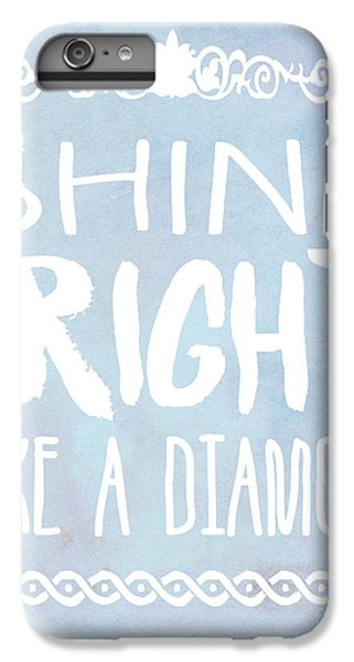 Shine Bright Blue IPhone 6 Plus Case by Pati Photography