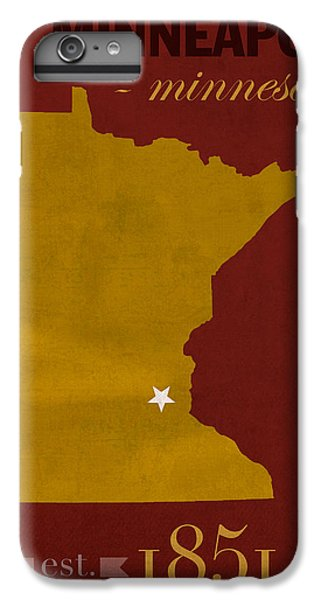 University Of Minnesota Golden Gophers Minneapolis College Town State Map Poster Series No 066 IPhone 6 Plus Case by Design Turnpike