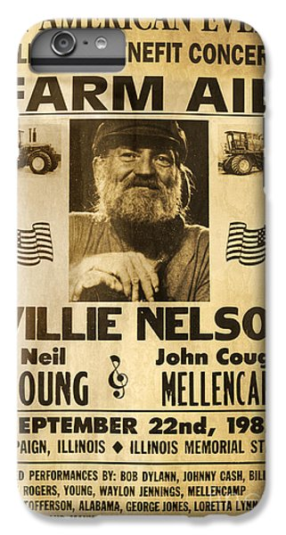 Vintage Willie Nelson 1985 Farm Aid Poster IPhone 6 Plus Case by John Stephens