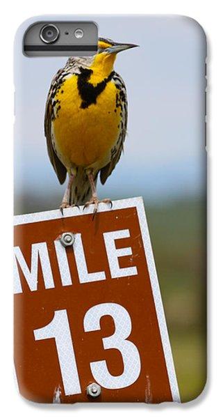 Western Meadowlark On The Mile 13 Sign IPhone 6 Plus Case by Karon Melillo DeVega