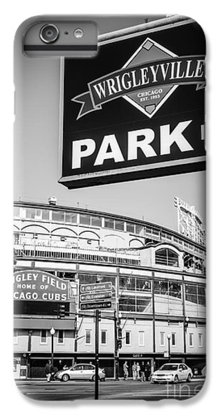 Wrigleyville Sign And Wrigley Field In Black And White IPhone 6 Plus Case by Paul Velgos