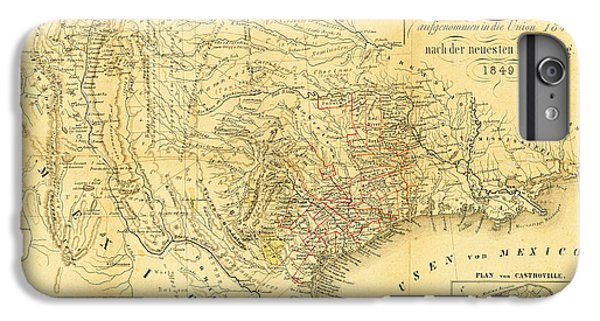 1849 Texas Map IPhone 6 Plus Case by Bill Cannon