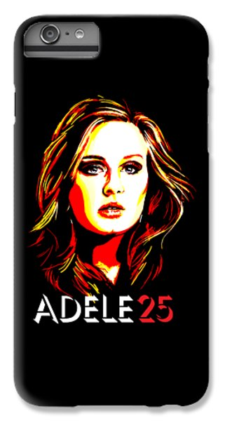 Adele 25-1 IPhone 6 Plus Case by Tim Gilliland
