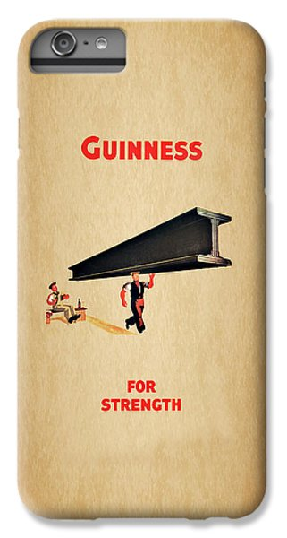 Guiness For Strength IPhone 6 Plus Case by Mark Rogan