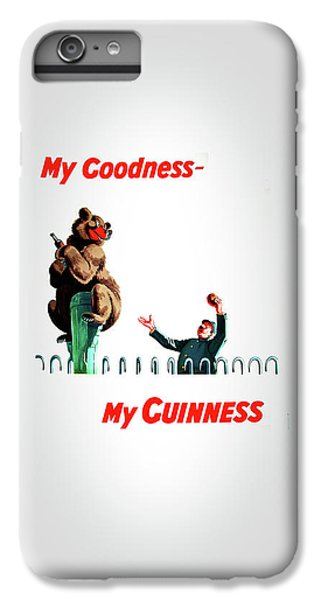 My Goodness My Guinness 2 IPhone 6 Plus Case by Mark Rogan