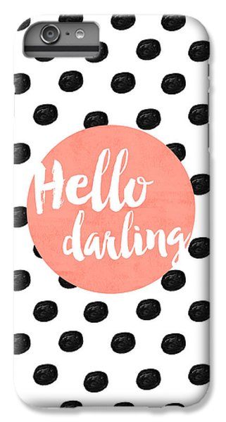 Hello Darling Coral And Dots IPhone 6 Plus Case by Allyson Johnson