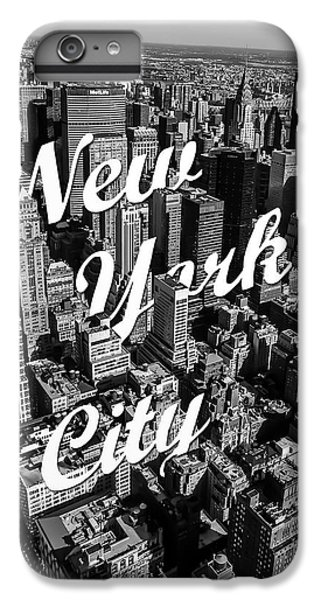 New York City IPhone 6 Plus Case by Nicklas Gustafsson