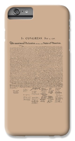 The Declaration Of Independence IPhone 6 Plus Case by War Is Hell Store