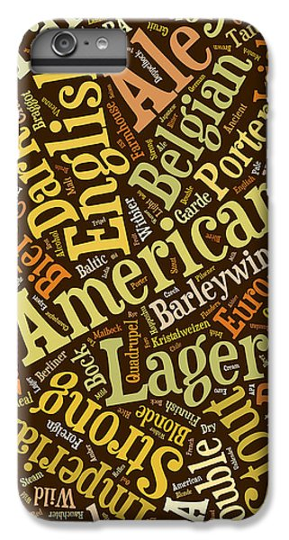 Beer Lover Cell Case IPhone 6 Plus Case by Edward Fielding