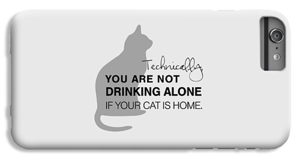 Drinking With Cats IPhone 6 Plus Case by Nancy Ingersoll