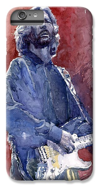 Eric Clapton 04 IPhone 6 Plus Case by Yuriy  Shevchuk