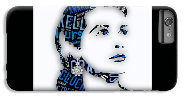 Grace Kelly Movies In Words IPhone 6 Plus Case by Marvin Blaine