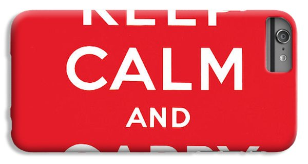 Keep Calm And Carry On IPhone 6 Plus Case by English School