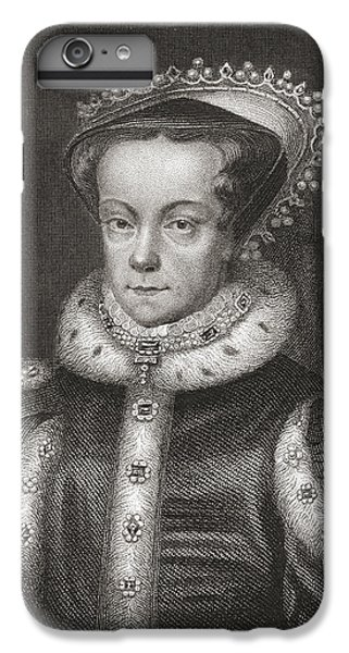 Mary I, 1516 IPhone 6 Plus Case by Vintage Design Pics