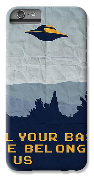 My All Your Base Are Belong To Us Meets X-files I Want To Believe Poster  IPhone 6 Plus Case by Chungkong Art