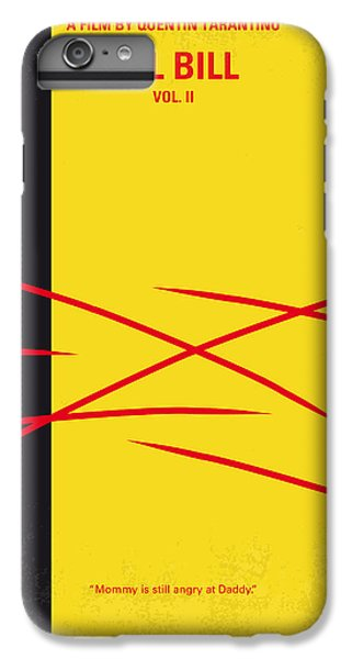 No049 My Kill Bill-part2 Minimal Movie Poster IPhone 6 Plus Case by Chungkong Art