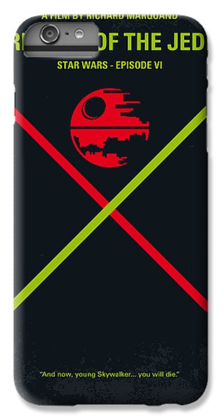 No156 My Star Wars Episode Vi Return Of The Jedi Minimal Movie Poster IPhone 6 Plus Case by Chungkong Art