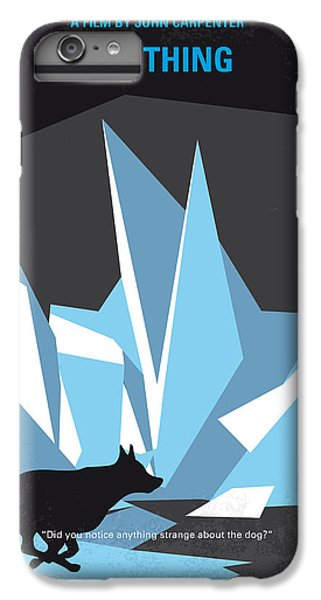 No466 My The Thing Minimal Movie Poster IPhone 6 Plus Case by Chungkong Art