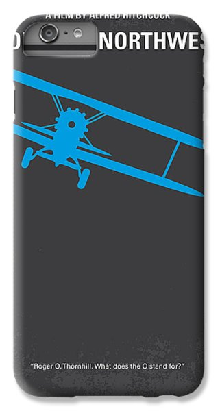 No535 My North By Northwest Minimal Movie Poster IPhone 6 Plus Case by Chungkong Art