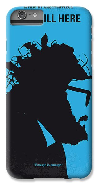 No637 My I Am Still Here Minimal Movie Poster IPhone 6 Plus Case by Chungkong Art