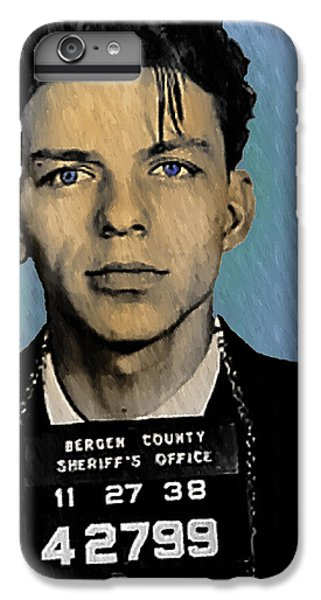 Old Blue Eyes - Frank Sinatra IPhone 6 Plus Case by Bill Cannon