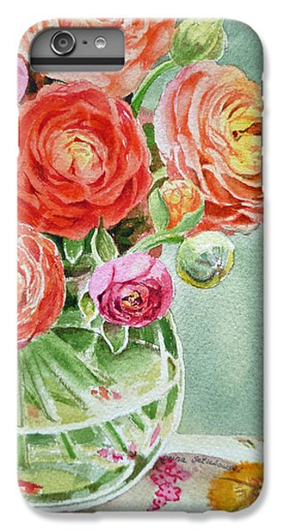 Ranunculus In The Glass Vase IPhone 6 Plus Case by Irina Sztukowski