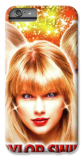 Taylor Swift - Beautiful Vision IPhone 6 Plus Case by Robert Radmore